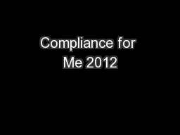 Compliance for Me 2012