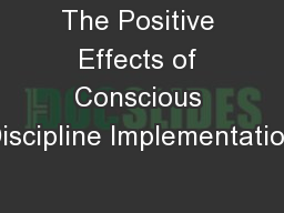 The Positive Effects of Conscious Discipline Implementation