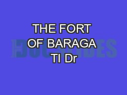 THE FORT OF BARAGA TI Dr