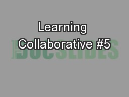 Learning Collaborative #5