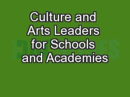 Culture and Arts Leaders for Schools and Academies
