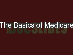 The Basics of Medicare