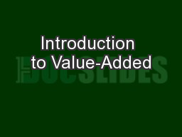 Introduction to Value-Added