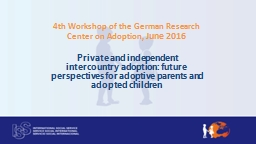Private and independent intercountry adoptions: Approaches
