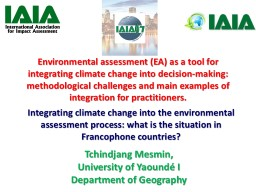 Environmental assessment (EA) as a tool for integrating cli