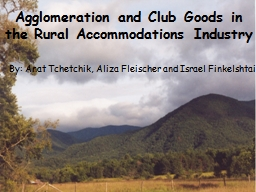 Agglomeration and Club Goods in the