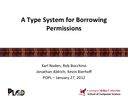 A Type System for Borrowing Permissions