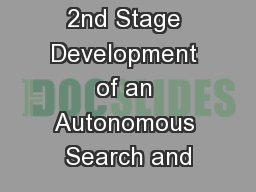 2nd Stage Development of an Autonomous Search and