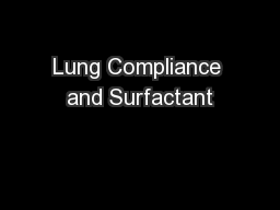 Lung Compliance and Surfactant