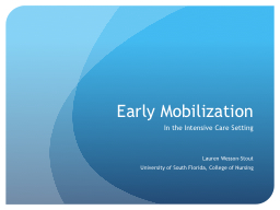 Early Mobilization PowerPoint PPT Presentation