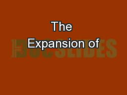 The Expansion of