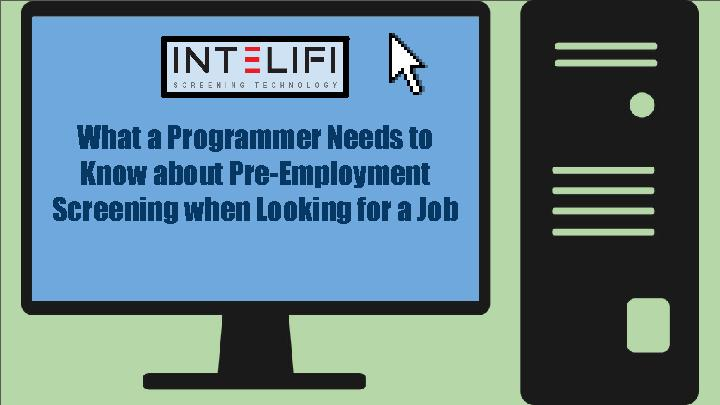 What a Programmer Needs to Know about Pre-Employment Screening when Looking for a Job PowerPoint PPT Presentation