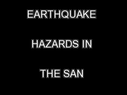 UNDERSTANDING EARTHQUAKE HAZARDS IN THE SAN FRANCISCO BAY REGION ...