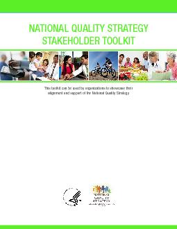 NATIONAL QUALITY STRATEGY STAKEHOLDER TOOLKITThis toolkit can be used