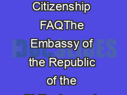 Dual Citizenship FAQThe Embassy of the Republic of the Philippines wis