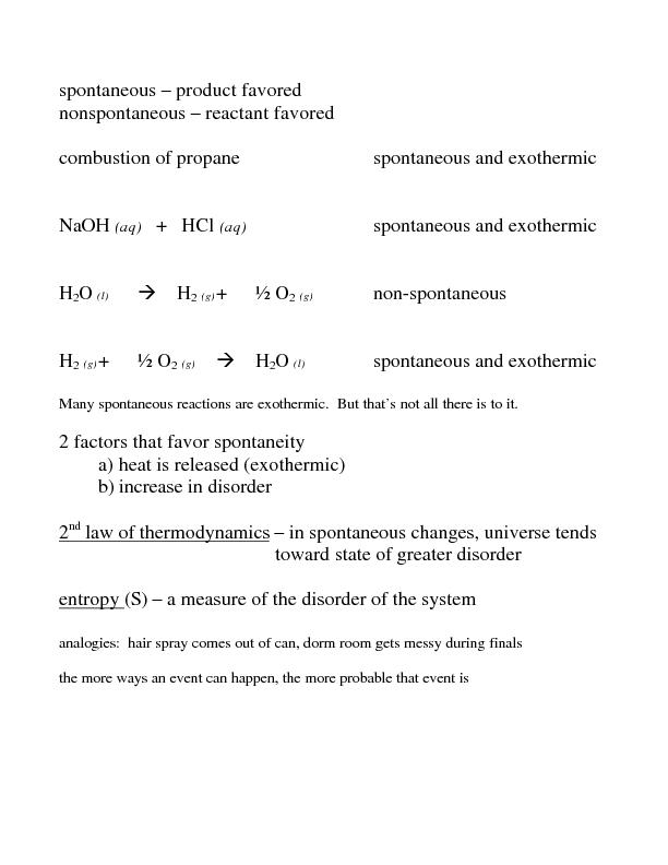 spontaneous – product favored nonspontaneous – reactant favo