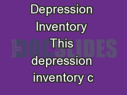 Beck's Depression Inventory PowerPoint Presentation, PPT - DocSlides