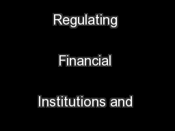 Supervising and Regulating Financial Institutions and Activities ...