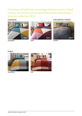 Collection of bed linen consisting of duvet covers fit
