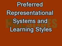 Preferred Representational Systems and Learning Styles