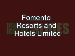 Fomento Resorts and Hotels Limited