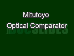 Mitutoyo Optical Comparator PDF document - DocSlides