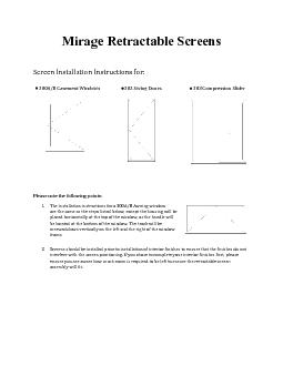 Mirage Retractable ScreensScreen Installation Instructions for:300ACas