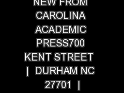 NEW FROM CAROLINA ACADEMIC PRESS700 KENT STREET  |  DURHAM NC 27701  |