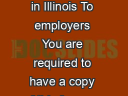 Illinois Department of Revenue ILWNR Employees Statement of Nonresidence in Illinois To employers You are required to have a copy of this form on le for each employee who is a resident of Iowa Kentuc