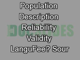 Instrument  Population Description Reliability Validity LanguFee? Sour
