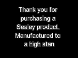 Thank you for purchasing a Sealey product. Manufactured to a high stan
