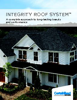 Integrity Roof System™PROTECT YOUR HOME