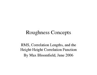 Roughness ConceptsRMS, Correlation Lengths, and the Height-Height Corr
