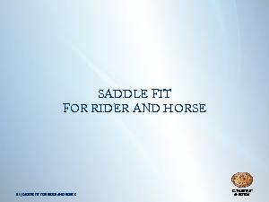 01 | SADDLE FIT FOR RIDER AND HORSESADDLE FIT FOR RIDER AND HORSE ...