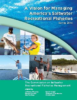 A Vision for Managing America's Saltwater Recreational FisheriesS
