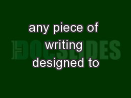 any piece of writing designed to