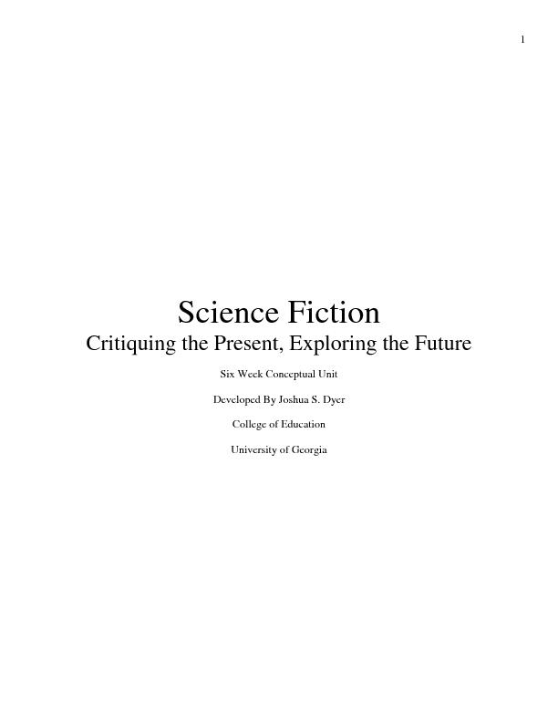 1  Science Fiction Critiquing the Present, Exploring the Future  Six W