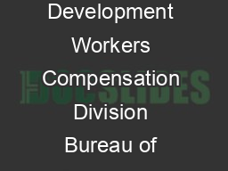 Department of Workforce Development Workers Compensation Division Bureau of Insurance Programs  E