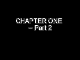 CHAPTER ONE – Part 2