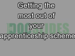 Getting the most out of your apprenticeship scheme