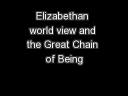 Elizabethan world view and the Great Chain of Being