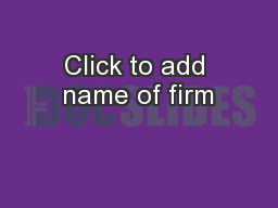 Click to add name of firm