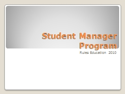 Student Manager Program PowerPoint PPT Presentation