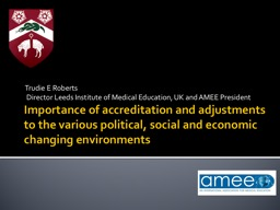 Importance of accreditation and adjustments to the various
