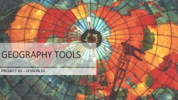 GEOGRAPHY TOOLS