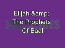 Elijah & The Prophets Of Baal PowerPoint PPT Presentation