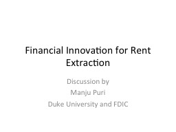 Financial Innovation for Rent Extraction