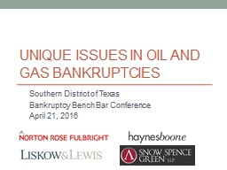 Unique Issues in Oil and Gas Bankruptcies