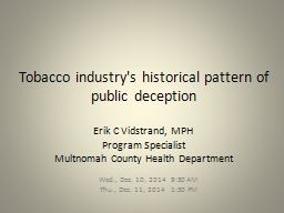 Tobacco industry's historical pattern of public deception PowerPoint PPT Presentation