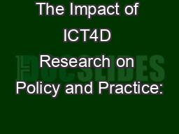 The Impact of ICT4D Research on Policy and Practice: